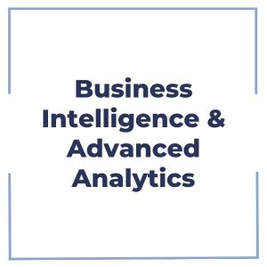 Business Intelligence & Advanced Analytics
